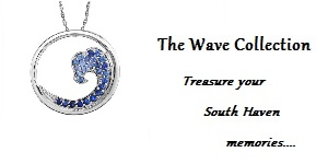 The Wave Collection - Treasure your South Haven memories with a piece from The Wave Collection...